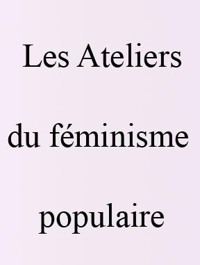 Les ateliers du féminisme populaire